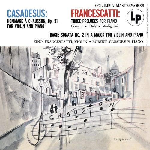 Casadesus: Hommage á Chausson - Francescatti: 3 Preludes for Piano - Bach: Violin Sonata No. 2 de Robert Casadesus