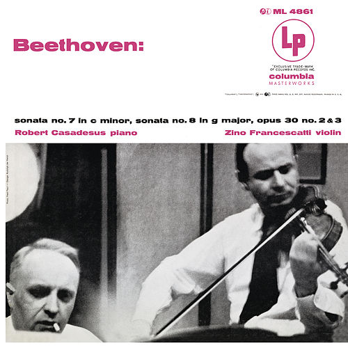Beethoven: Violin Sonatas 7 & 8 (Remastered) by Robert Casadesus
