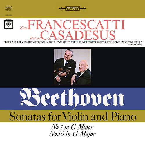 Beethoven: Violin Sonatas Nos. 7 & 10 (Remastered) de Zino Francescatti
