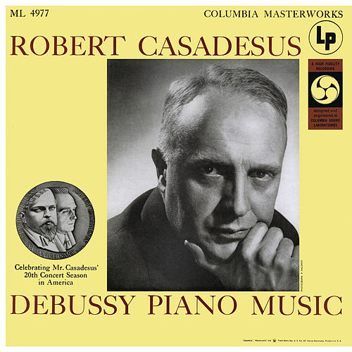Casadesus Plays Piano Music of Debussy by Robert Casadesus