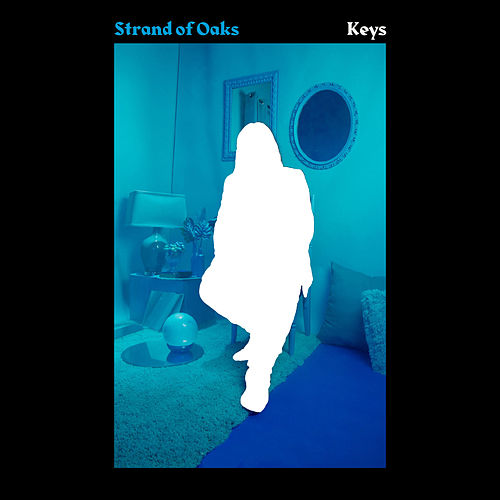 Keys by Strand Of Oaks
