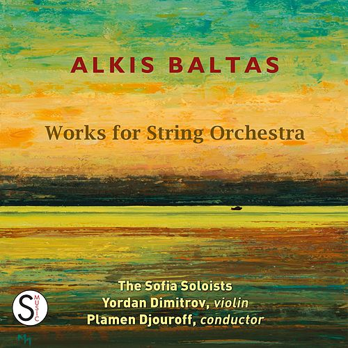 "Various Artists: ""Alkis Baltas: Works for String Orchestra"""