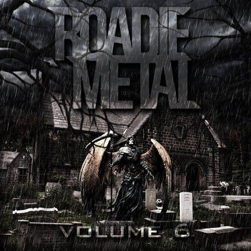 Roadie Metal, Vol. 06 von Various Artists