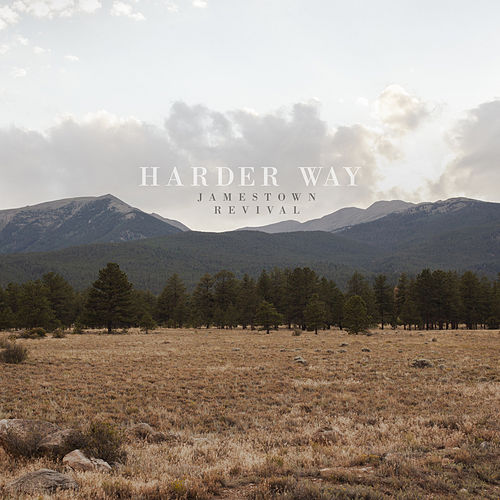 Harder Way de Jamestown Revival