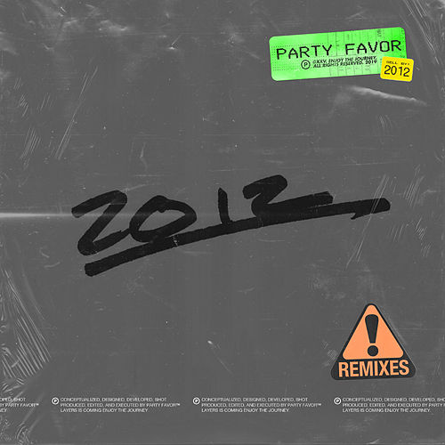 2012 (Remixes) von Party Favor