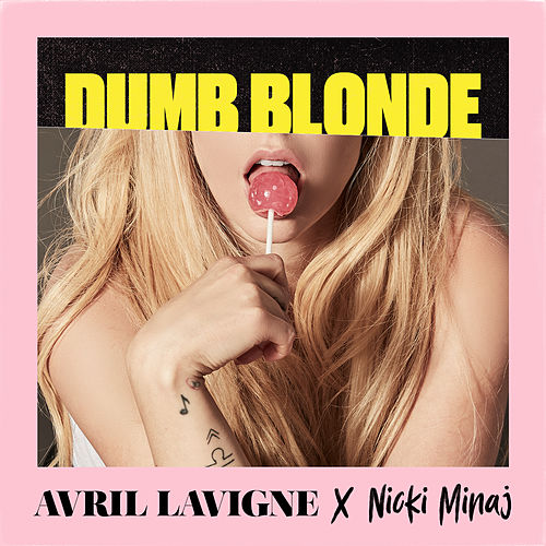 Dumb Blonde (feat. Nicki Minaj) de Avril Lavigne
