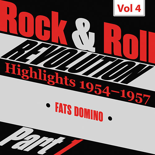 Rock and Roll Revolution, Vol. 4, Part I (1956) de Fats Domino