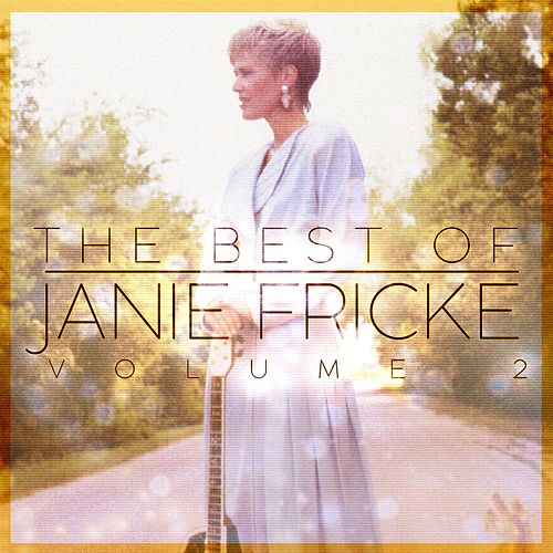 The Best of Janie Fricke Vol. 2 de Janie Fricke