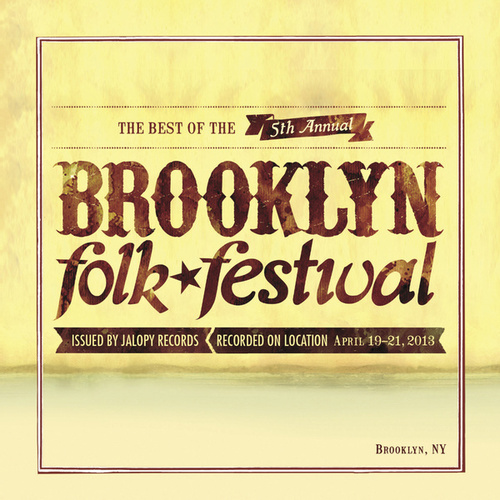 The Best of the 5th Annual Brooklyn Folk Festival von Various Artists