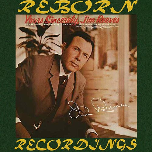 Yours Sincerely (HD Remastered) von Jim Reeves