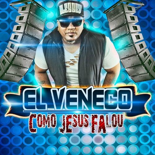 Como Jesus Falou von El Veneco