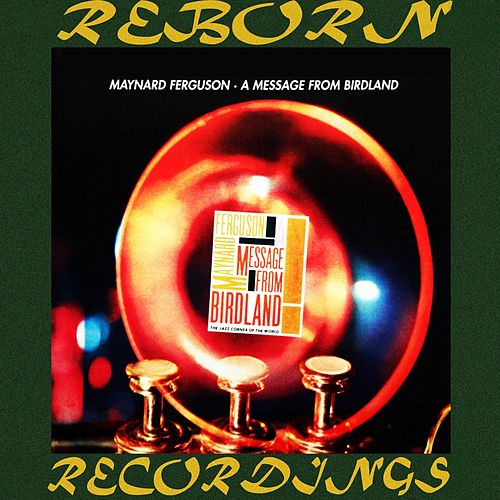 A Message from Birdland (HD Remastered) de Maynard Ferguson
