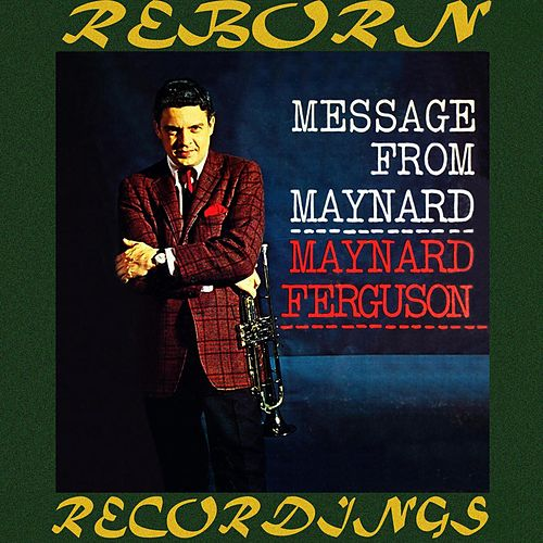 A Message From Maynard (HD Remastered) de Maynard Ferguson