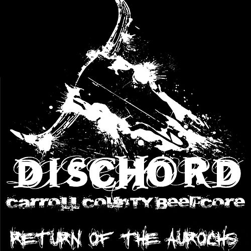 Return of the Aurochs de Dischord