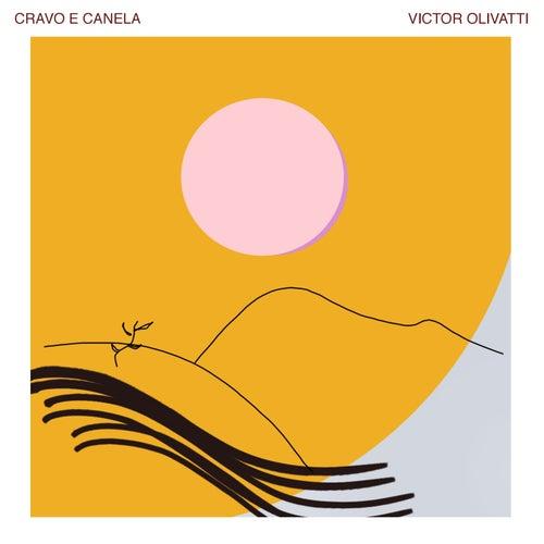 Cravo e Canela von Victor Olivatti