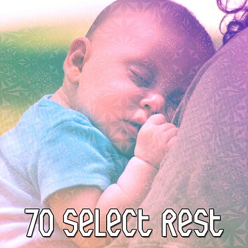 70 Select Rest von Best Relaxing SPA Music