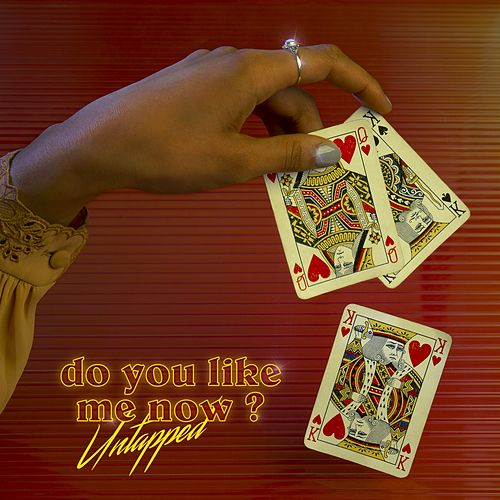 Do You Like Me Know? de Untapped