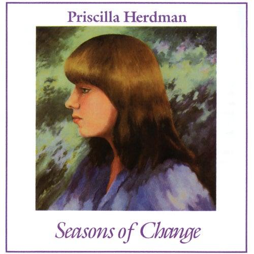 Seasons Of Change de Priscilla Herdman