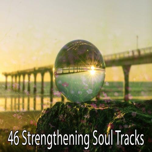 46 Strengthening Soul Tracks de Meditación Música Ambiente