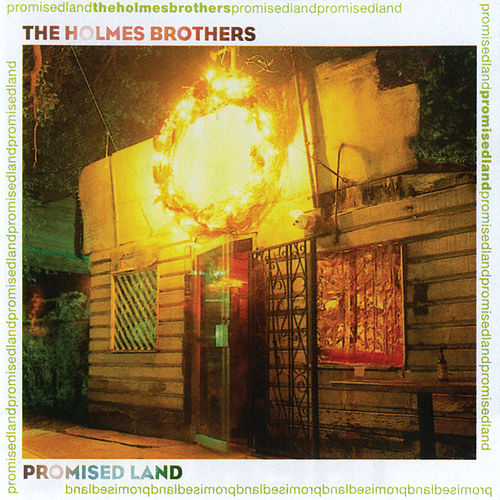 Promised Land by The Holmes Brothers