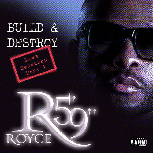 Build & Destroy von Royce Da 5'9