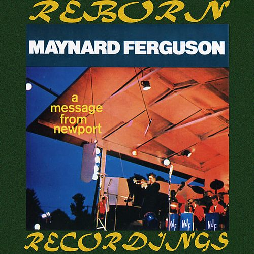 A Message From Newport (HD Remastered) de Maynard Ferguson