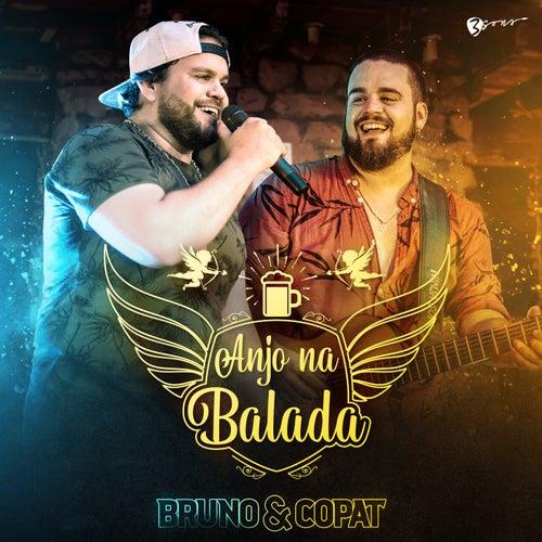 Anjo na Balada (Ao Vivo) by Bruno e Copat