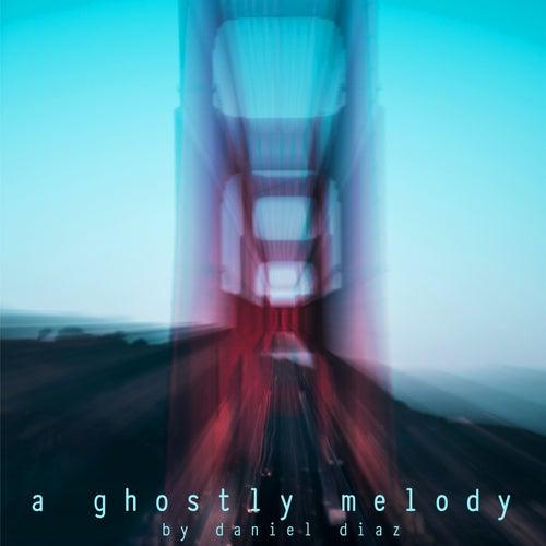 A Ghostly Melody by Daniel Diaz