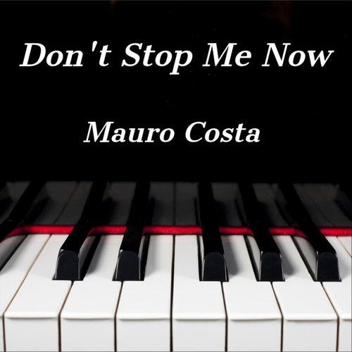 Don't Stop Me Now (Piano Version) von Mauro Costa