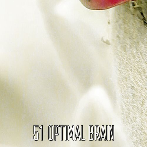 51 Optimal Brain von Best Relaxing SPA Music