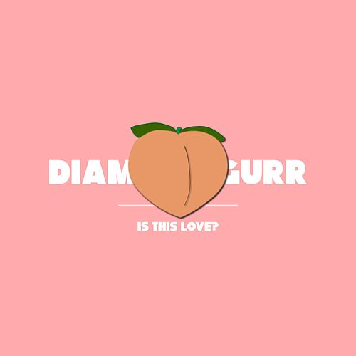 Is This Love? de Diamonn Gurr