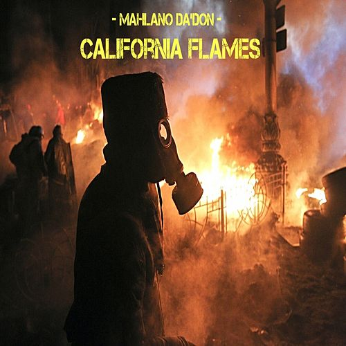 California Flames von Mahlano Da'don