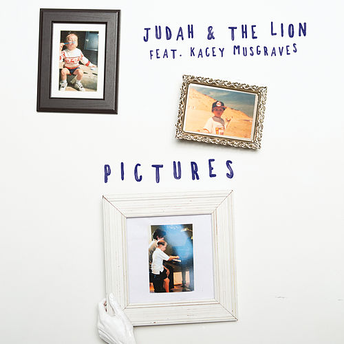Pictures (feat. Kacey Musgraves) de Judah & the Lion
