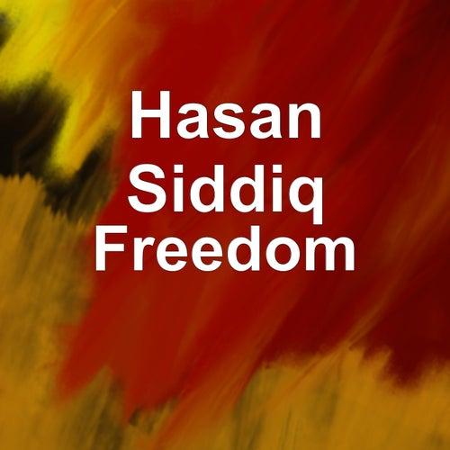 Freedom von Hasan Siddiq