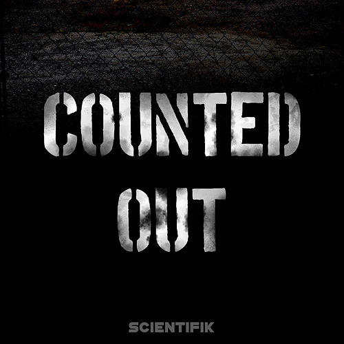 Counted Out by Scientifik