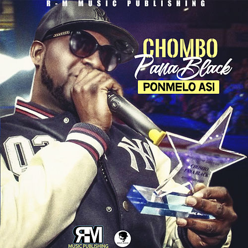 Ponmelo Asi von Chombo Pana Black