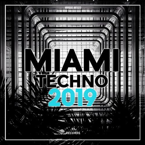 Miami Techno 2019 von Various