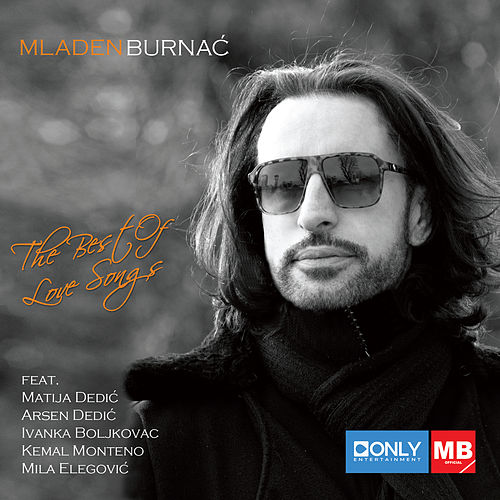 The Best of Love Songs by Mladen Burnać