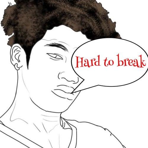 Hard To Break de ThatKidJimmmy