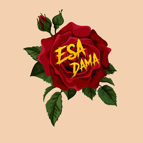 Esa Dama by Ower the King