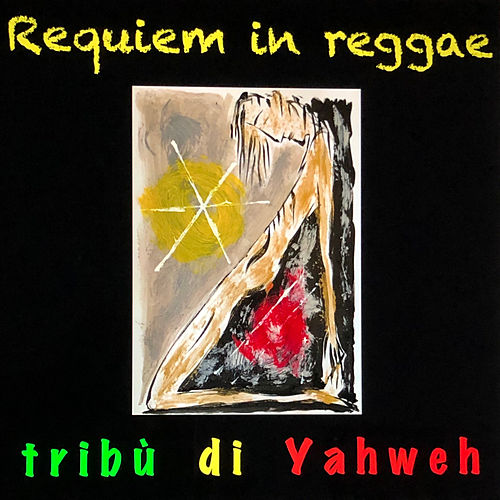 Requiem in reggae de Tribù di Yahweh
