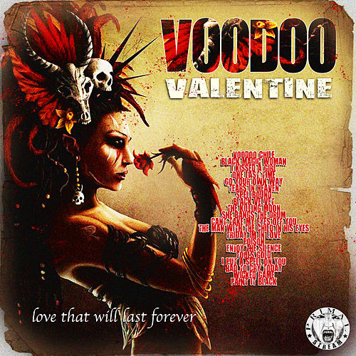 Voodoo Valentine - Love That Will Last Forever de Various Artists