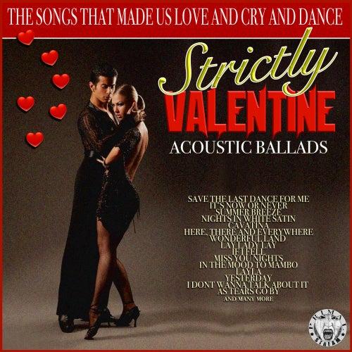 Strictly Valentine - Acoustic Ballads de Acoustic Moods Ensemble