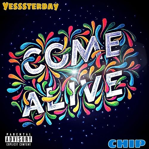Come Alive by Yesssterday
