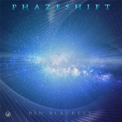 Phazeshift (EP) by Ben Blackett