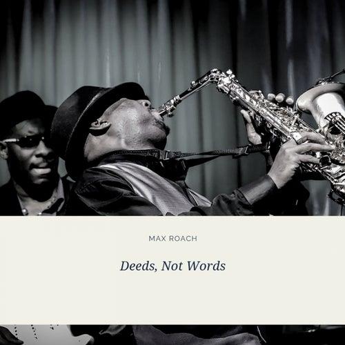 Deeds, Not Words de Various Artists