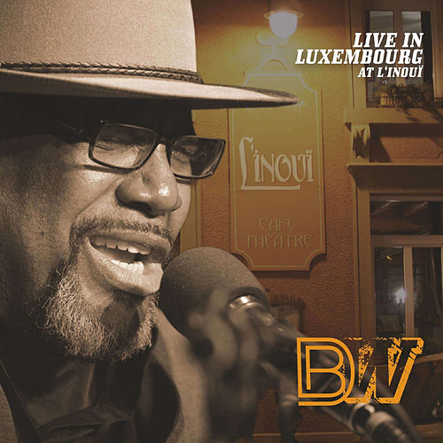 Live In Luxembourg At L'inoui (Live) von Big Daddy Wilson