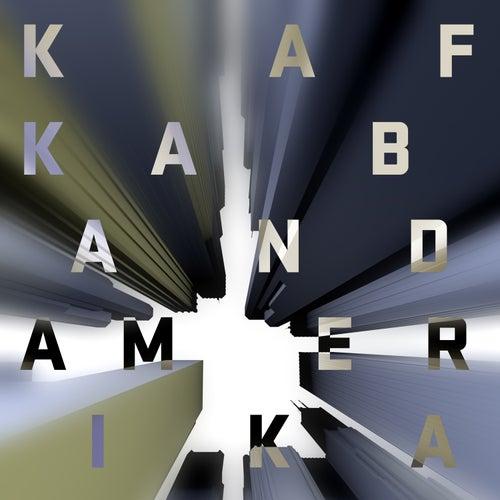 Amerika by Kafka Band