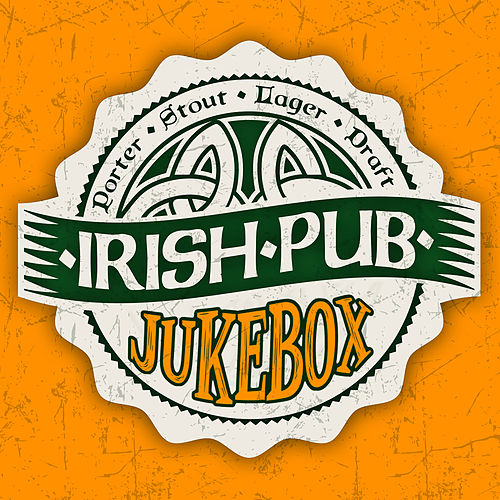 Irish Pub Jukebox von Various Artists