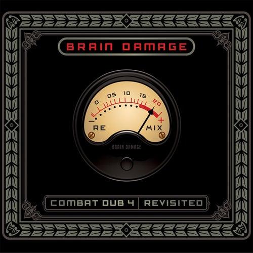 Combat Dub 4 / Revisited de Brain Damage